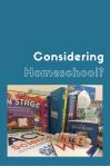 Considering Homeschool?